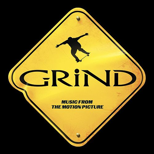 Grind: Music From The Motion Picture von Various Artists