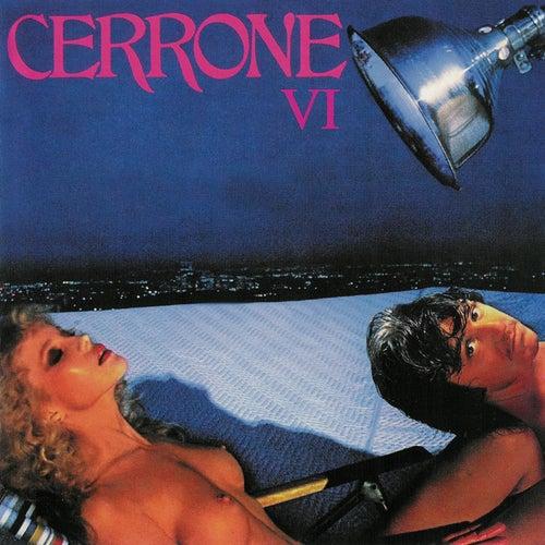 VI by Cerrone