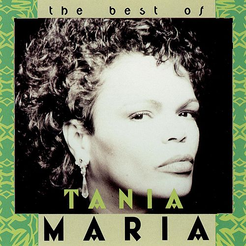 The Best of Tania Maria by Tania Maria