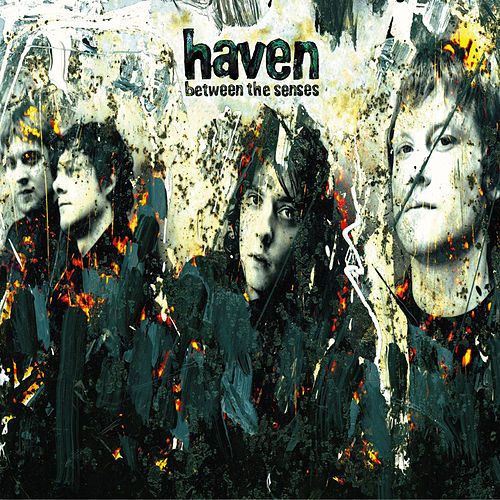 Between The Senses by Haven