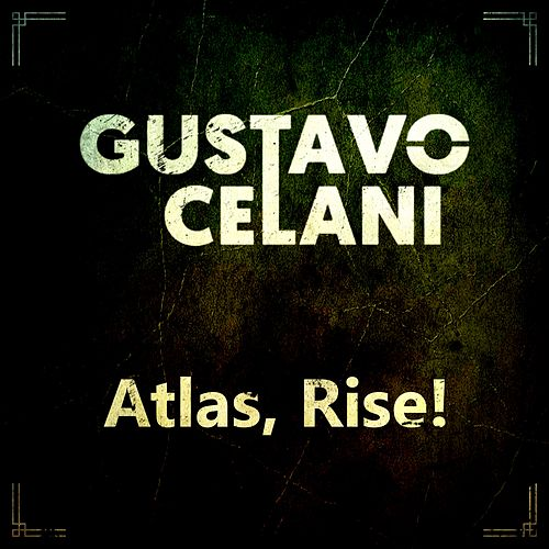 Atlas, Rise! (Cover) by Gustavo Celani