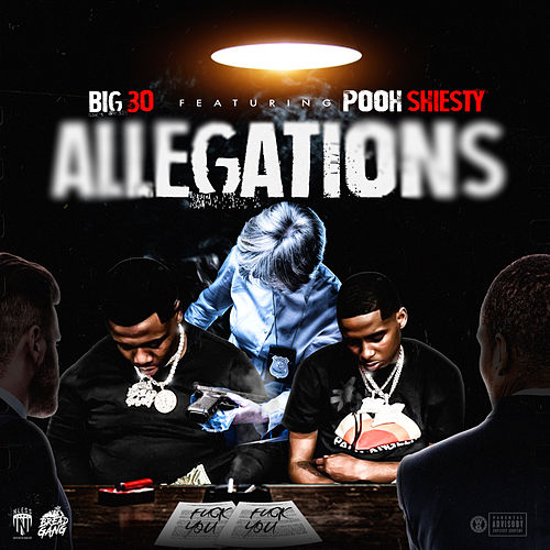 Allegations (feat. Pooh Shiesty) by Big 30
