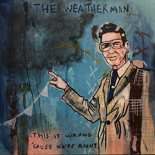 The Weatherman by Blue October