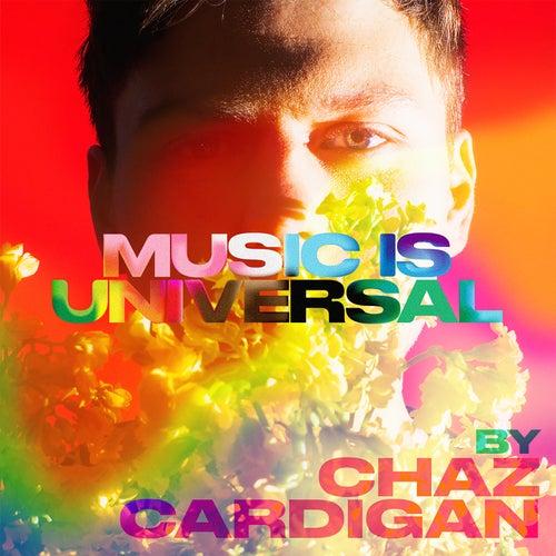 Music is Universal: PRIDE by Chaz Cardigan van Various Artists