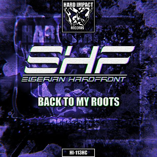 Back To My Roots by Siberian Hardfront