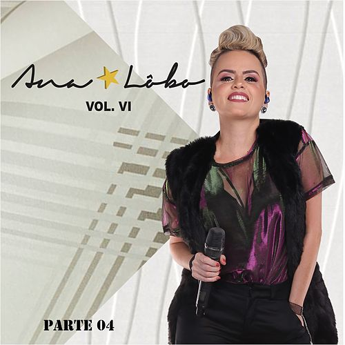 Ana Lôbo, Vol. VI, Pt. 04 de Ana Lôbo