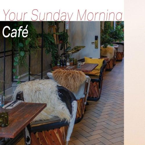 Your Sunday Morning Café de Various Artists