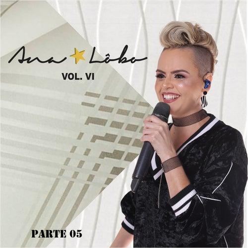 Ana Lôbo, Vol. VI,  Pt. 05 de Ana Lôbo