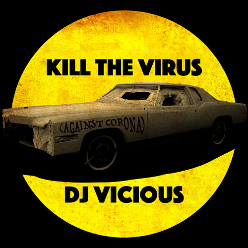 Kill the Virus (against Corona) de DJ Vicious