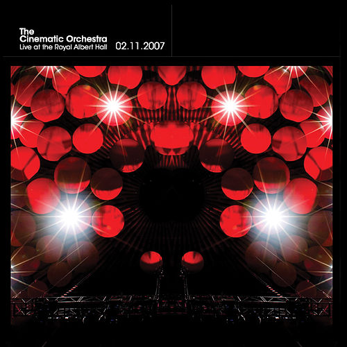 LIVE at The Royal Albert Hall von Cinematic Orchestra