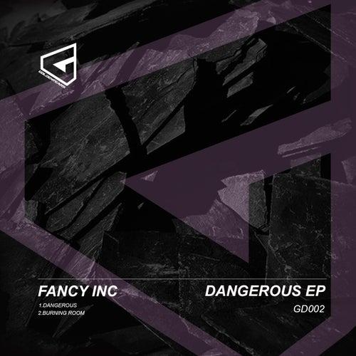 Dangerous EP by Fancy Inc