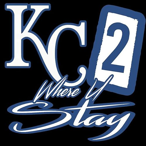 KC 2 Where U Stay by Swisha-C