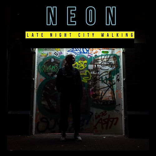 Neon - Late Night City Walking by Various Artists