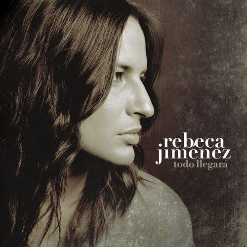 Todo Llegara von Rebeca Jimenez