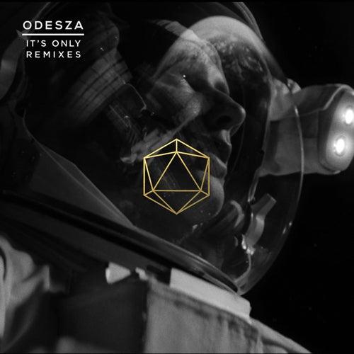 It's Only Remixes van ODESZA