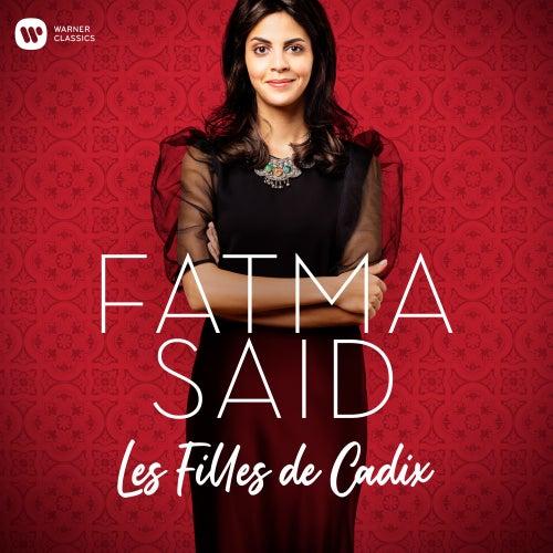Delibes: Les Filles de Cadix by Fatma Said