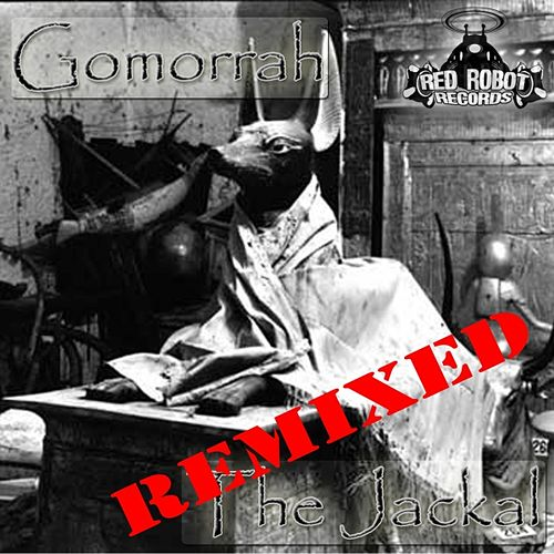 The Jackal (Remixed) by Gomorrah