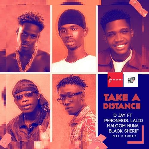 Take a Distance (feat. Phronesis, Lalidmusic, Malcolm Nuna & Black Sherif) de Djay