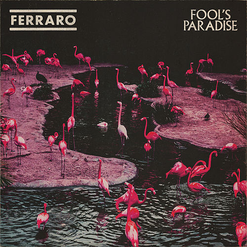 Fool's Paradise by Ferraro