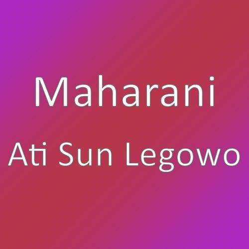 Ati Sun Legowo by Maha Rani