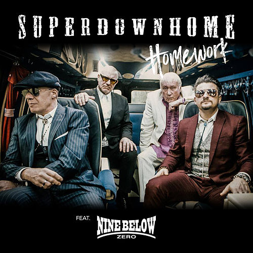 Homework (feat. Nine Below Zero) by Superdownhome