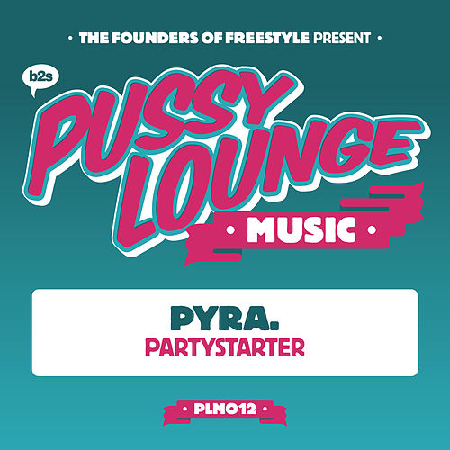 Partystarter by Pyra