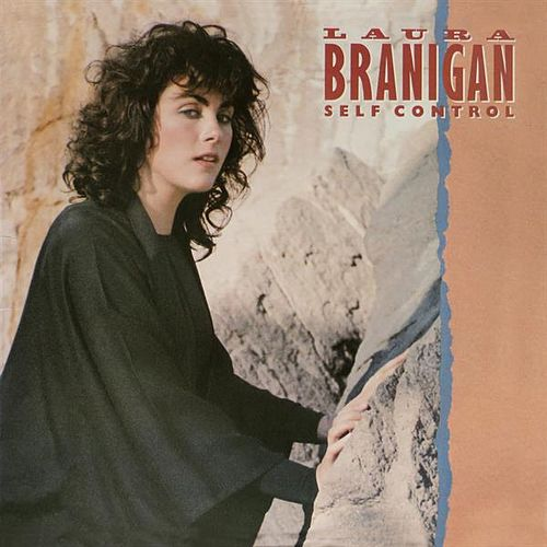 Self Control (Expanded) by Laura Branigan