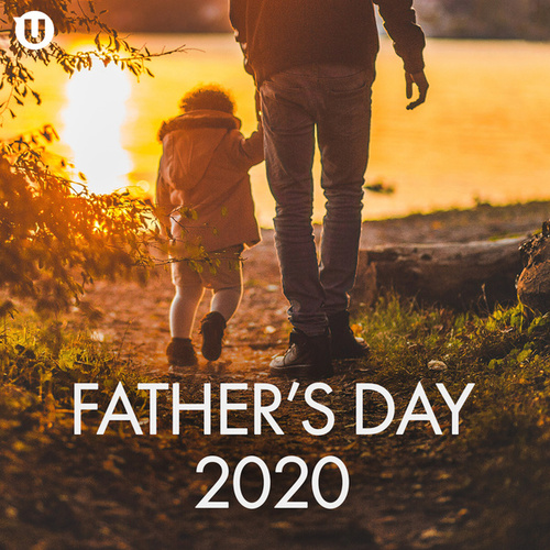 Father's Day 2020 by Various Artists