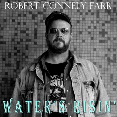 Water's Risin' de Robert Connely Farr
