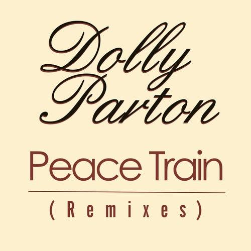 Peace Train (Remixes) von Dolly Parton