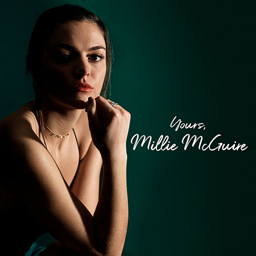 Yours, Millie McGuire by Millie McGuire
