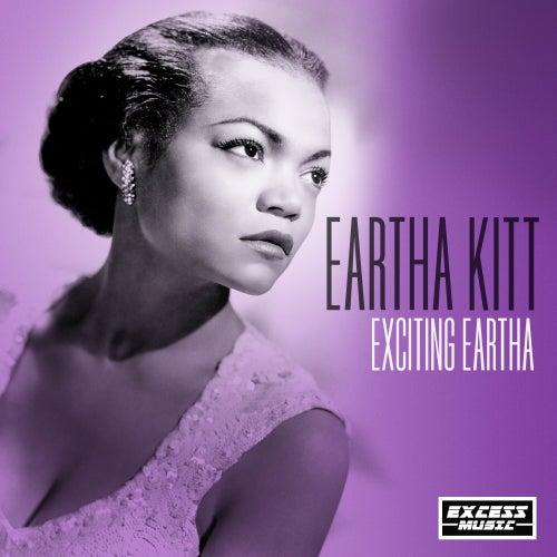 Exciting Eartha de Eartha Kitt