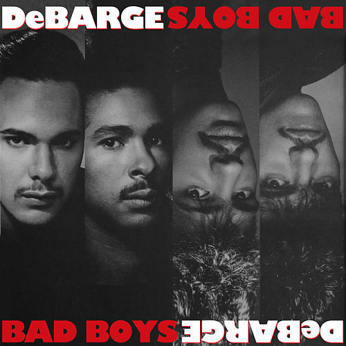 Bad Boys by DeBarge