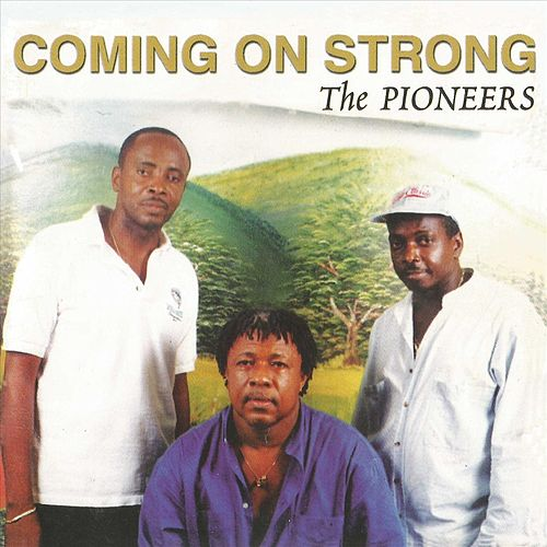 Coming on Strong by The Pioneers