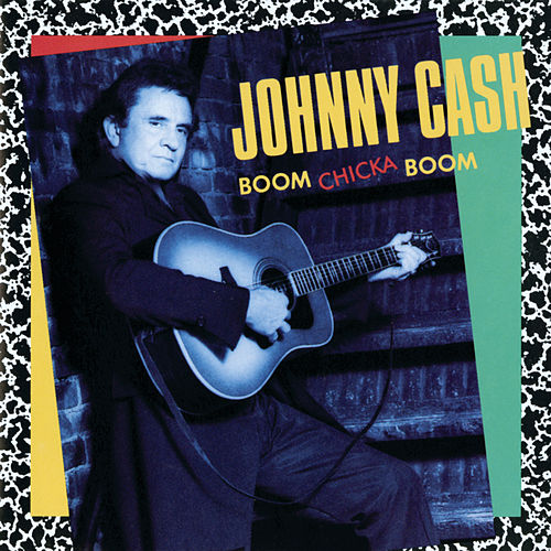 Boom Chicka Boom by Johnny Cash