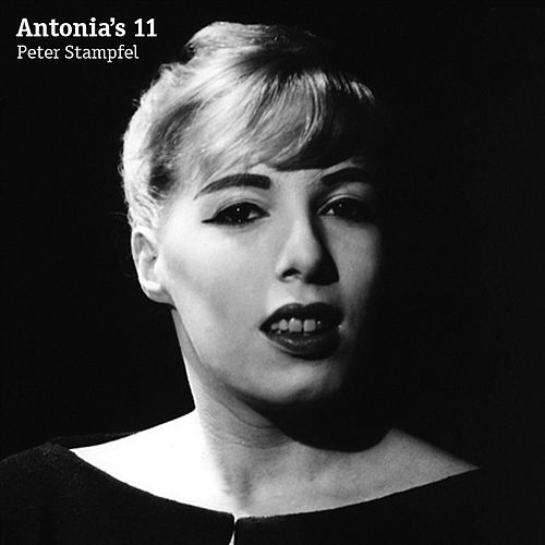 Antonia's 11 by Peter Stampfel