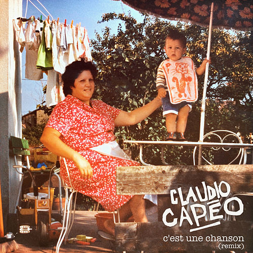 C'est une chanson (Remix) de Claudio Capéo