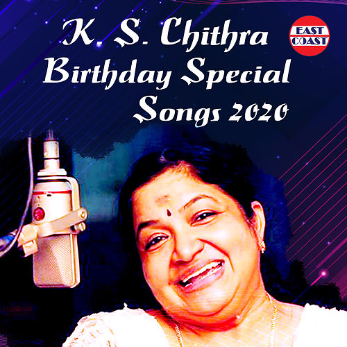 K. S. Chithra Birthday Special Songs 2020 by K. S. Chithra