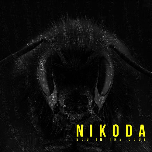 Bug in the Code EP by Nikoda