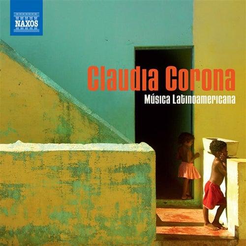 Piano Recital: Corona, Claudia - Zyman, S. / Ruiz Armengol, M. / Chavez, C. / Villa-Lobos, H. / Ginastera, A. (Musica Latinoamericana) by Claudia Corona