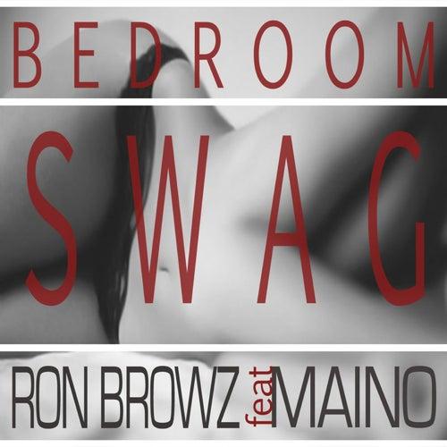 Bedroom Swag (feat. Maino) von Ron Browz