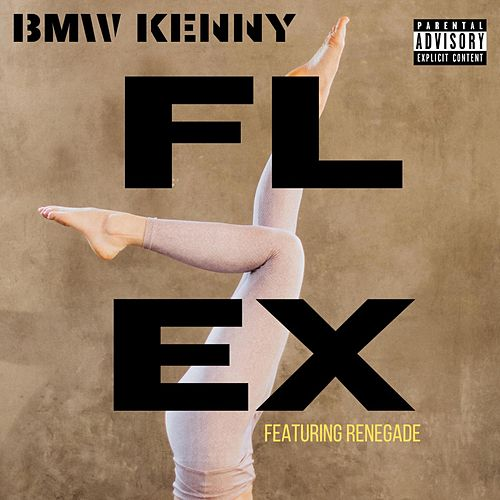 FLEX by Bmw Kenny
