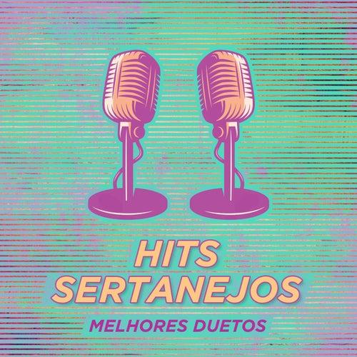 Hits Sertanejos – Melhores Duetos de Vários Artistas