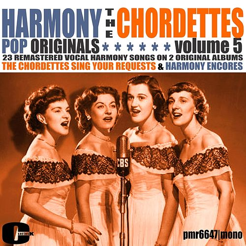 Harmony Pop Originals, Volume 5 de The Chordettes