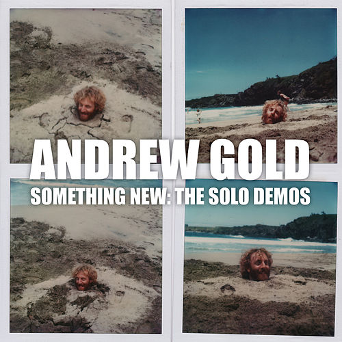 Something New: The Solo Demos fra Andrew Gold