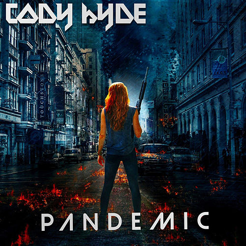Pandemic de Cody Hyde