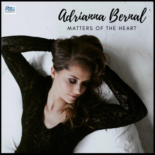 Matters of the Heart von Adrianna Bernal