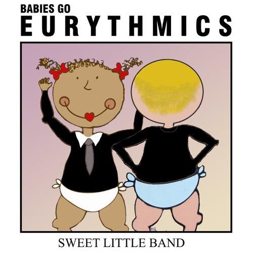 Babies Go Eurythmics de Sweet Little Band