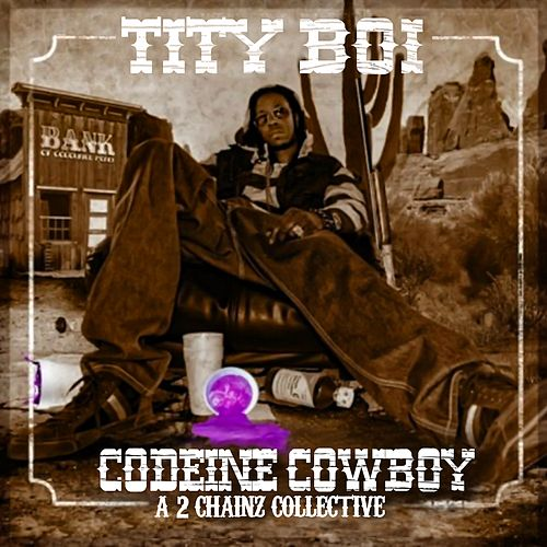 Codeine Cowboy by 2 Chainz