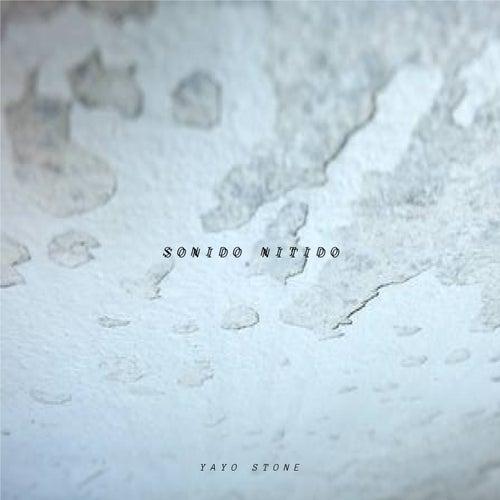 Sonido Nitido by Yayo Stone